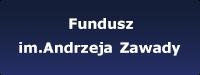 Fundusz im. Andrzeja Zawady