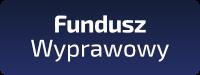 Fundusz Wyprawowy